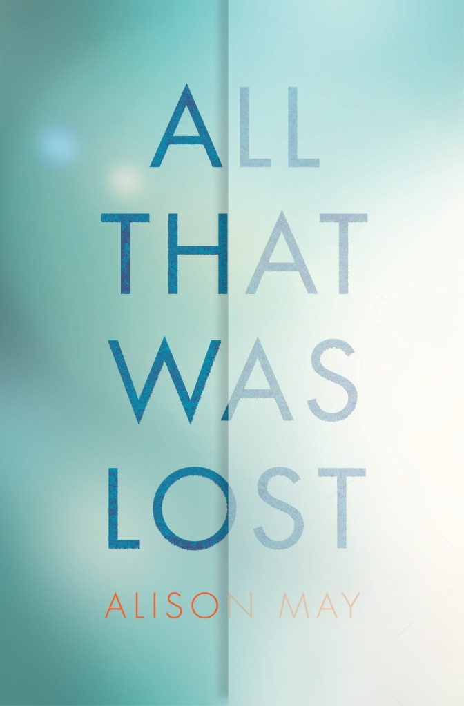 All That Was Lost_High Res cover